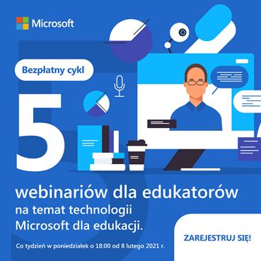 Microsoft dla Edukacji – webinaria dla edukatorów